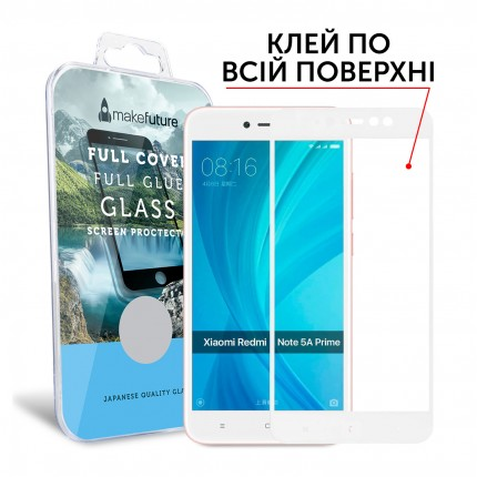 Захисне скло MakeFuture Full Cover Full Glue Xiaomi Redmi Note 5A Prime White